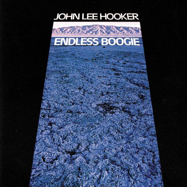 John Lee Hooker - Endless Boogie