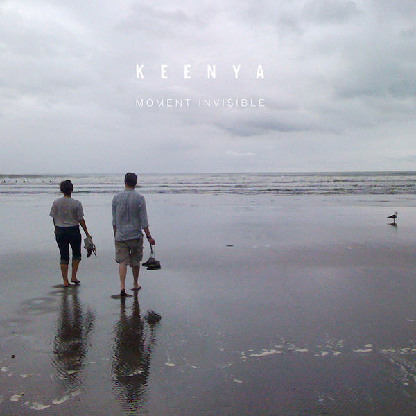 Keenya - Moment Invisible