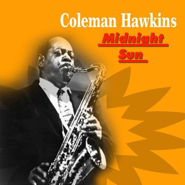 Coleman Hawkins - Midnight Sun