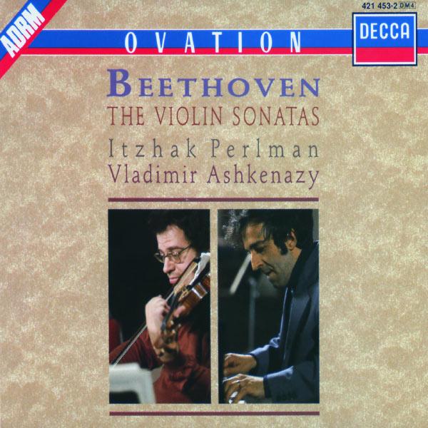 Itzhak Perlman - Ludwig van Beethoven : The Complete Violin Sonatas (Intégrale des Sonates pour violon & piano)