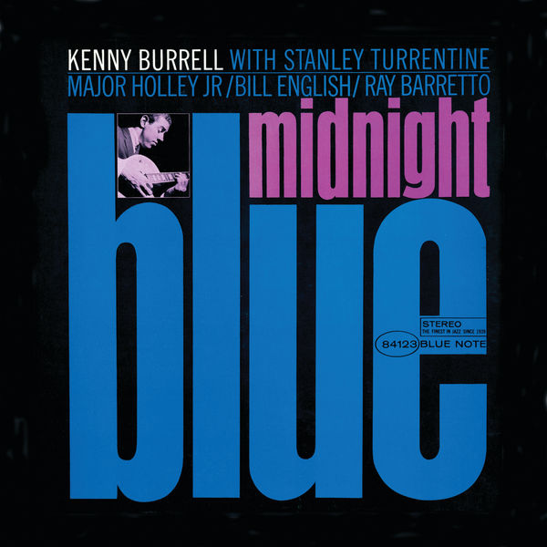 Kenny Burrell - Midnight Blue (2012 Remaster)