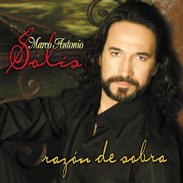Album Razón De Sobra Marco Antonio Solís Qobuz Download And Streaming In High Quality