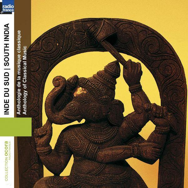 Various Interprets - Inde du sud : Anthologie de la musique classique