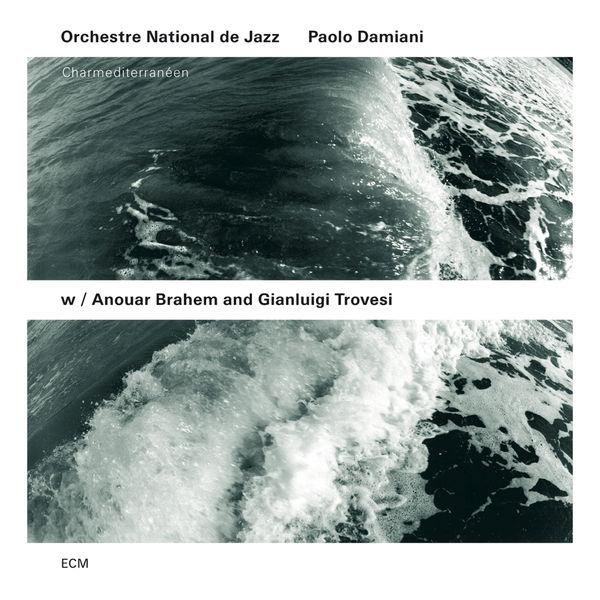 Orchestre National De Jazz - Charmediterranéen