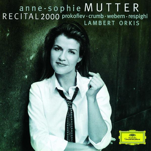 Anne-Sophie Mutter - Anne-Sophie Mutter - Recital 2000