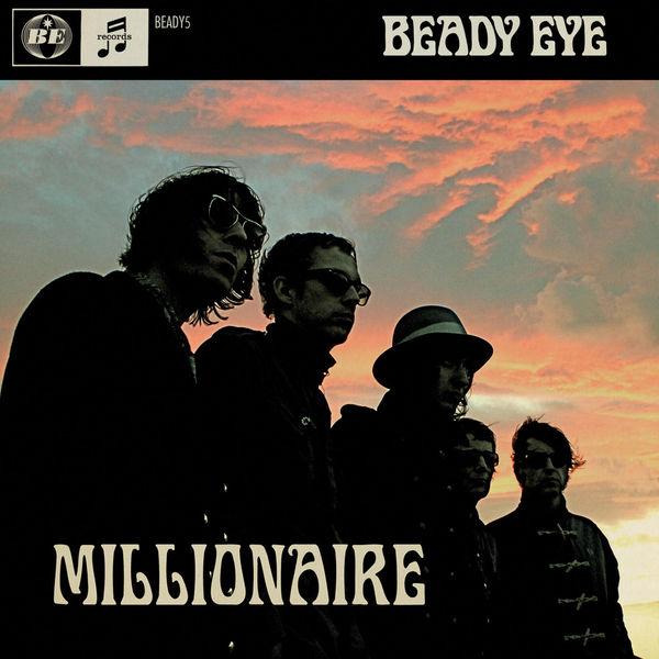 Beady Eye - Millionaire