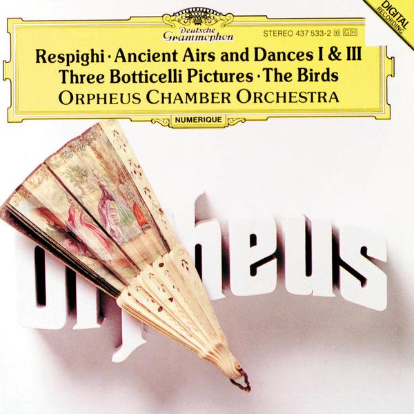 Orpheus Chamber Orchestra - Respighi : Werke für Streichorchester