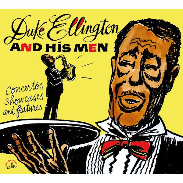 Duke Ellington - Concertos, showcases and features 1938/1957