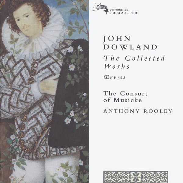 The Consort of Musicke|Dowland: The Collected Works