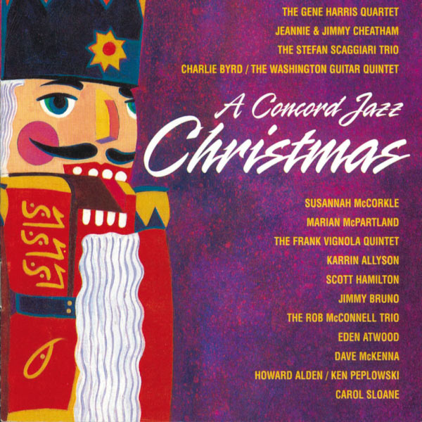 A Concord Jazz Christmas The Gene Harris Quartet Charlie Byrd