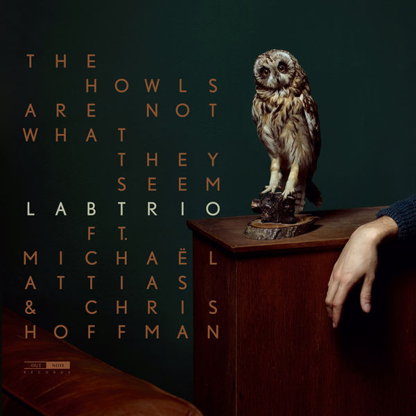 LABtrio - The Howls Are Not What They Seem