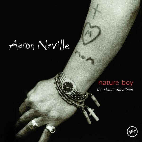 Aaron Neville|Nature Boy: The Standards Album (Album Version)