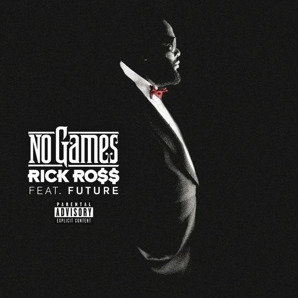 Rick Ross - No Games