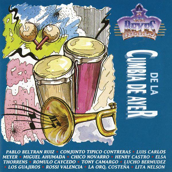 Various Artists - Los Reyes de la Cumbia de Ayer
