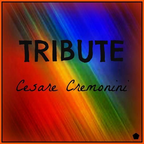 Album Tribute To Cesare Cremonini Various Artists Qobuz