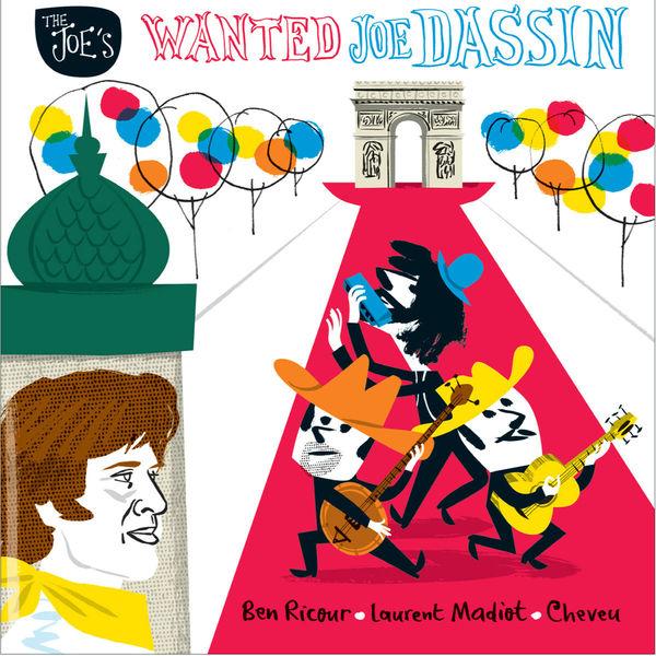 The Joe's - Wanted Joe Dassin