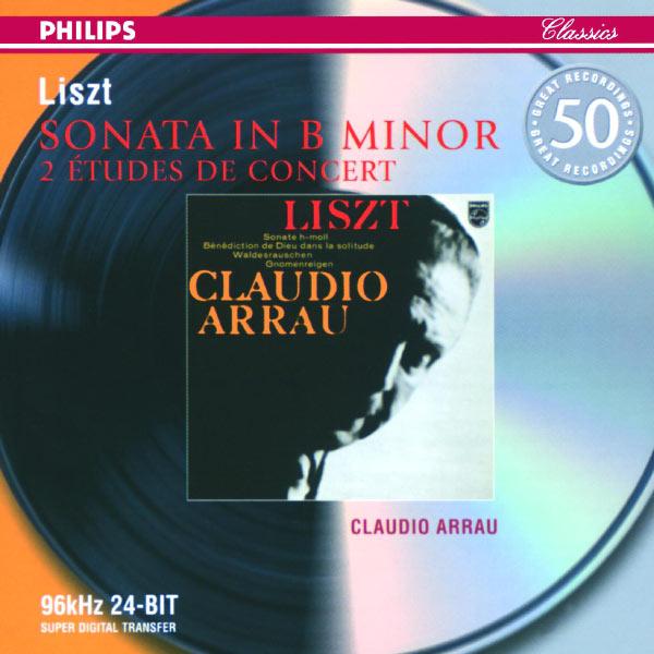 Claudio Arrau - Franz Liszt : Œuvres pour piano