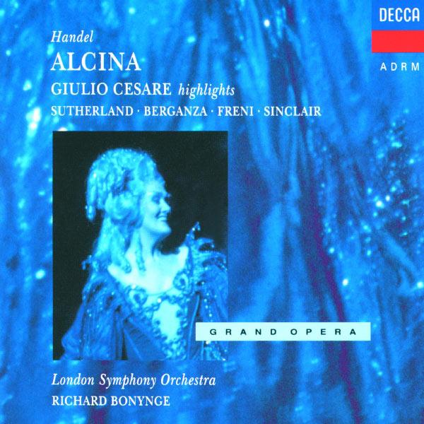 Dame Joan Sutherland - Handel: Alcina; Giulio Cesare