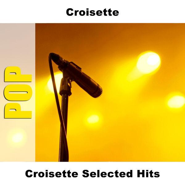Croisette - Croisette Selected Hits