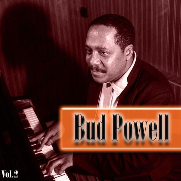 Bud Powell - Bud Powell Vol. 2