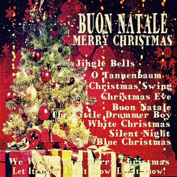 Buon Natale Jingle Bells.Buon Natale Merry Christmas Various Artists Download And