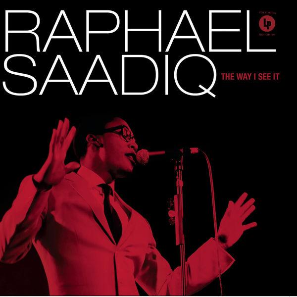 Raphael Saadiq - The Way I See It
