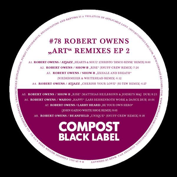 "Robert Owens - Black Label #78 ""Art"" Remix EP 2 - Remixes by Christo, Snuff Crew, Niedermeier & Whitehead, Si-Tew, Matthias Heilbronn & Joeski, John Gazoo"