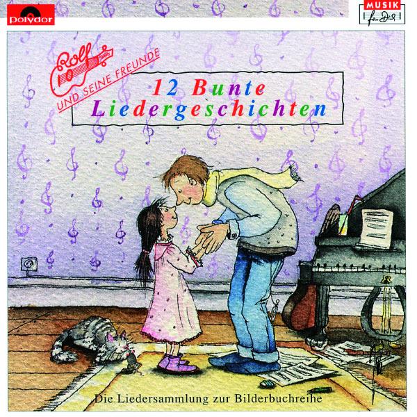 Rolf Zuckowksi - 12 Bunte Liedergeschichten