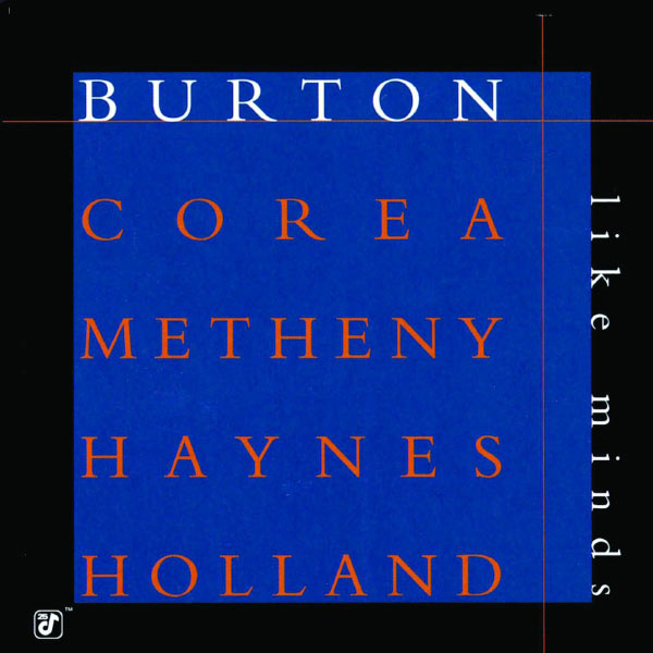 Gary Burton - Like Minds