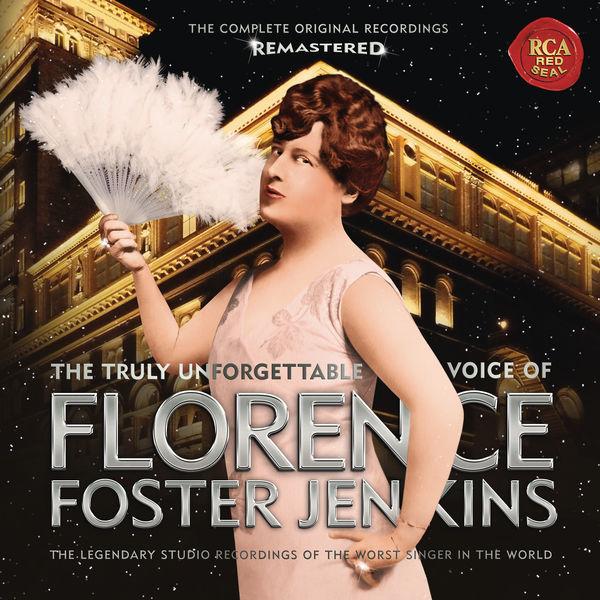 Florence Foster Jenkins - Florence Foster Jenkins
