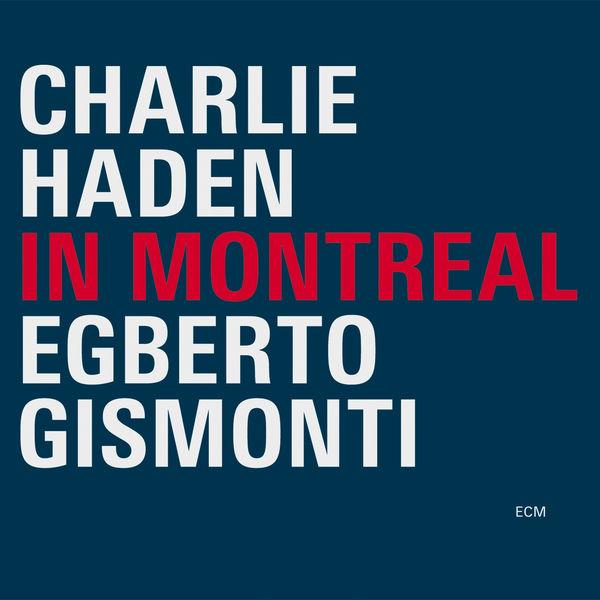 Charlie Haden - In Montreal