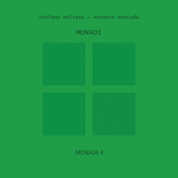 Stefano Maltese, Antonio Moncada - Monadi: Monade, Vol. 4