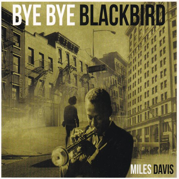 Miles Davis - By Bye Blackbird