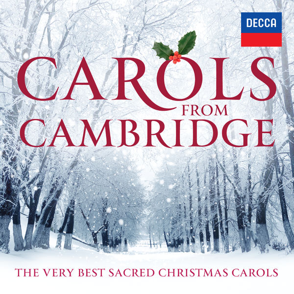 The Choir of King's College Cambridge - Carols From Cambridge: The Very Best Sacred Christmas Carols