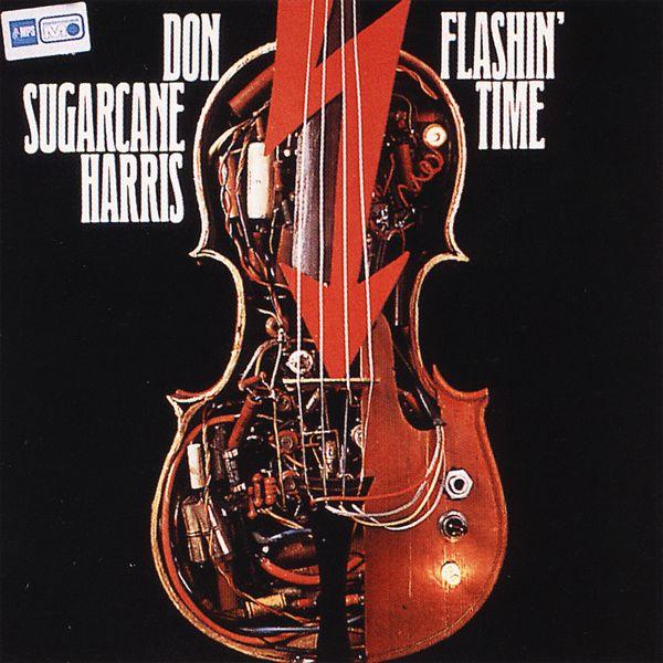 "Don ""Sugarcane"" Harris - Flashin' Time"