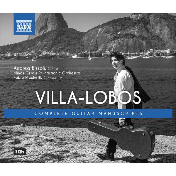 Andrea Bissoli - Villa-Lobos: Complete Guitar Manuscripts