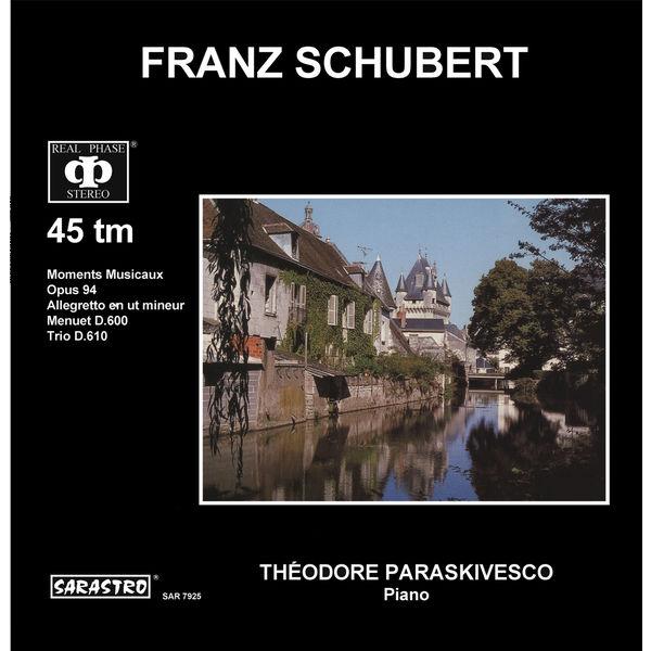 Théodore Paraskivesco - Schubert: Moments Musicaux - Allegreeto en ut mineur - Menuet, D. 600 - Trio, D. 610