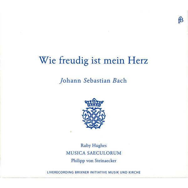 Philipp von Steinaecker - Ruby Hughes - Musica Saeculorum - Philip von Steinaecker