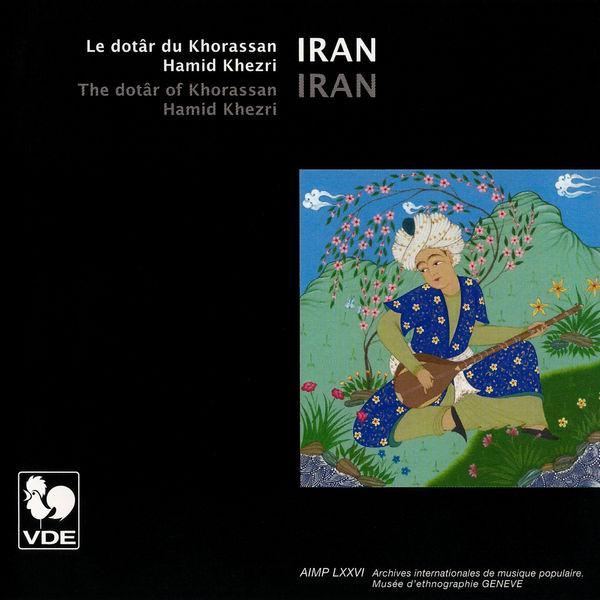 Hamid Khezri - Iran: Le dotâr du Khorassan (The Dotâr of Khorassan)