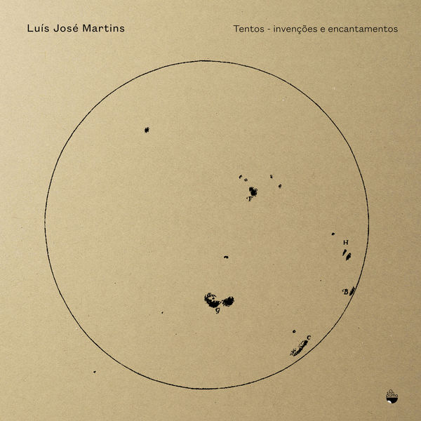 Luis José Martins - Tentos - Invenções e Encantamentos