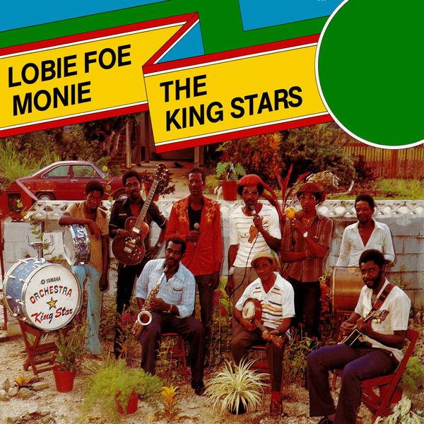 The King Stars - Lobie Foe Monie