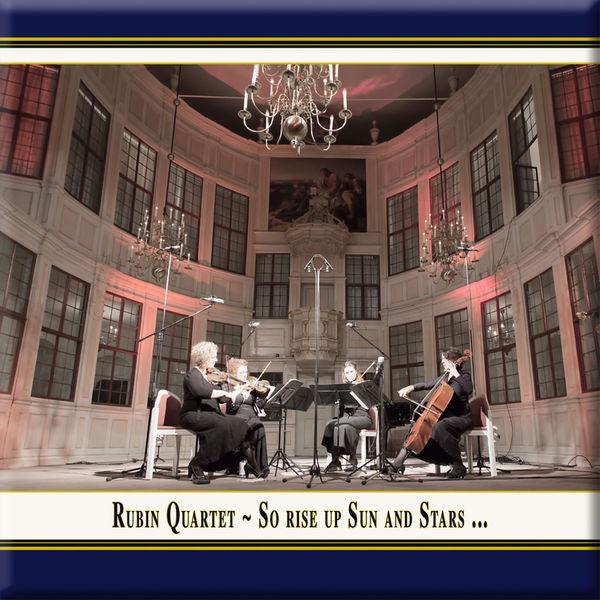 Rubin Quartet - So Rise Up Sun & Stars (Live)