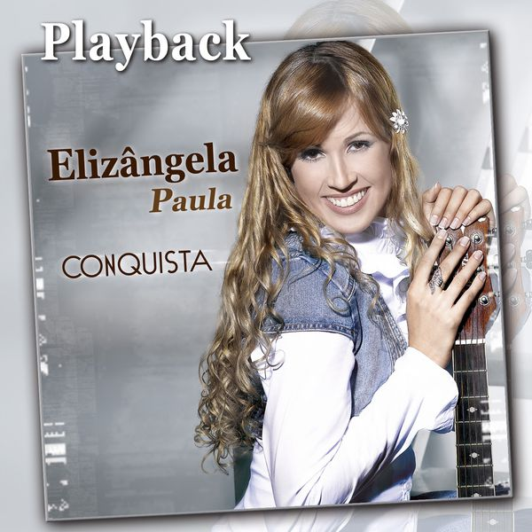 ELIZANGELA BAIXAR PAULA CONQUISTA CD