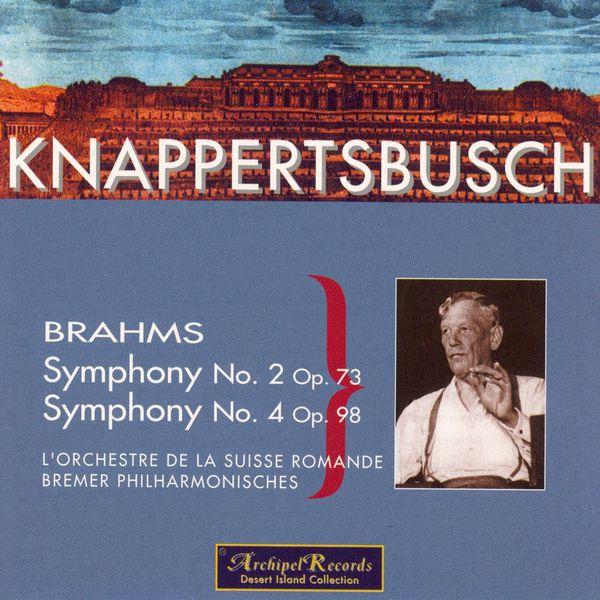 Hans Knappertbusch - Brahms : Symphonies n°2 & 4