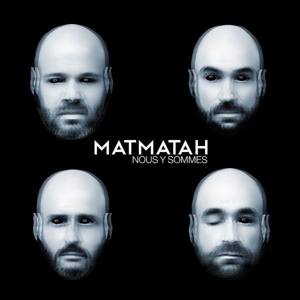 Matmatah - Nous y sommes