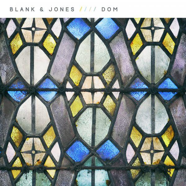 Blank & Jones - Dom