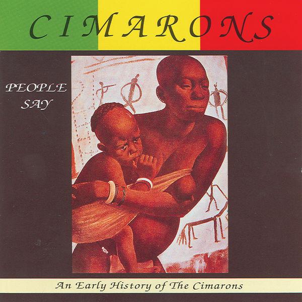 Cimarons - People Say