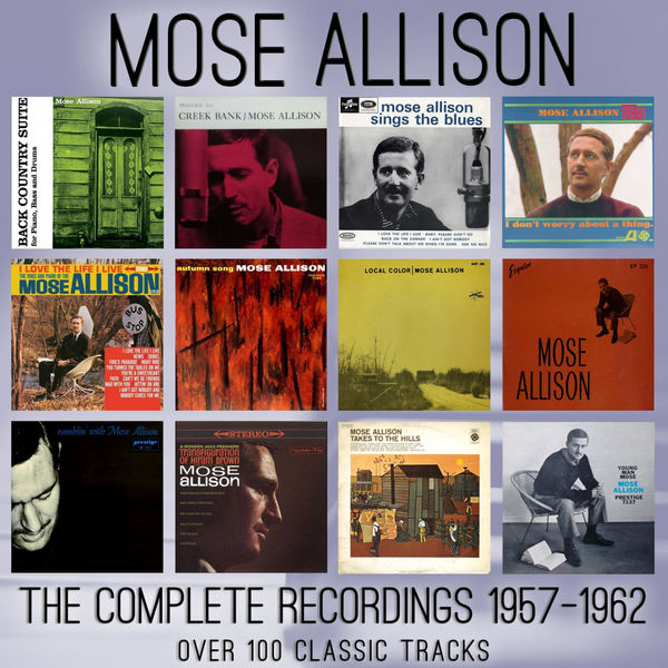 Mose Allison - The Complete Recordings 1957-1962