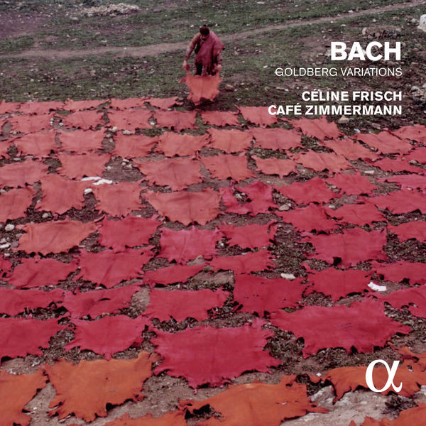 Céline Frisch - Bach: Goldberg Variations, BWV 988 (Alpha Collection)