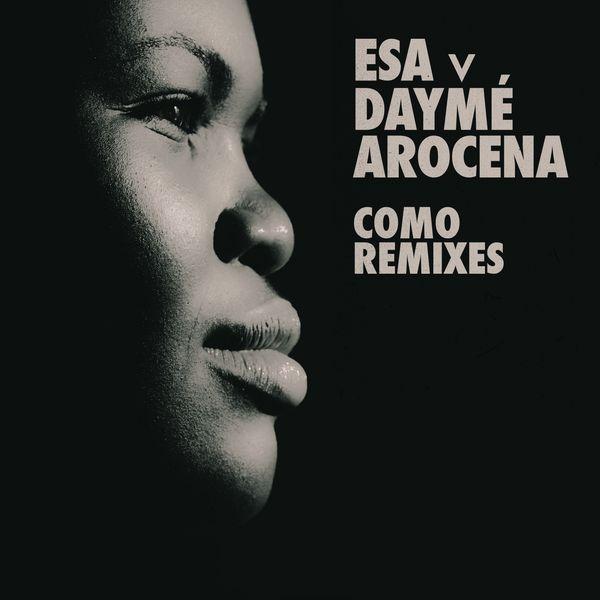Daymé Arocena - Cómo Remixes